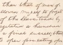 Abraham Lincoln, speech fragment concerning the abolition of slavery, ca. July 1858. (Gilder Lehrman Collection)